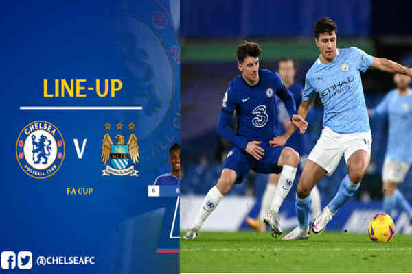 Chelsea vs Manchester City Lineups For FA Cup Semi-final