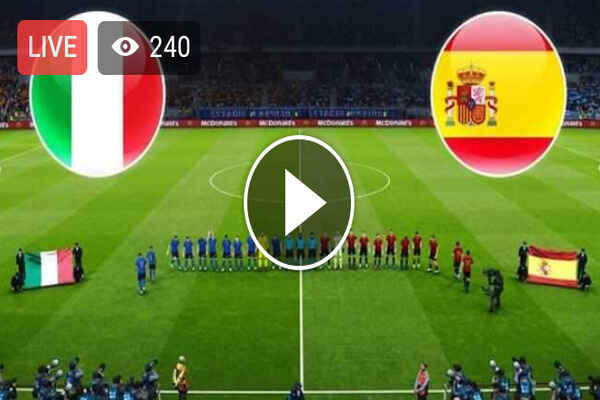 Watch Italy vs Spain Live Streaming