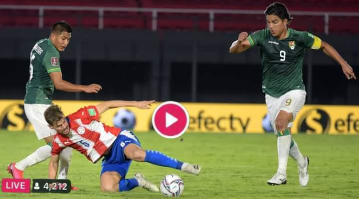 Watch Bolivia vs Paraguay Live Stream, 2022 World Cup Qualifiers